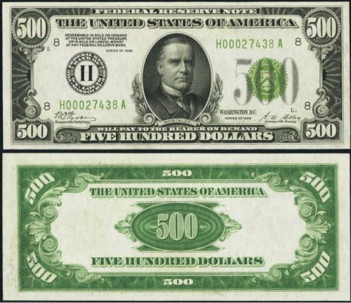 Picture of 1928 $500 Dollar Bill with William McKinely pictured center